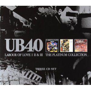 UB40: Labour Of Love Volume I/II/III (Platinum Collection)