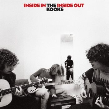The Kooks: Inside In / Inside Out