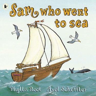 Axel Scheffler: Sam Who Went to Sea (Paperback)