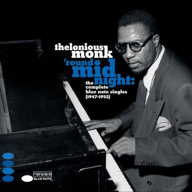 Thelonious Monk: Round Midnight: The Complete Blue Note Singles 1947-1952