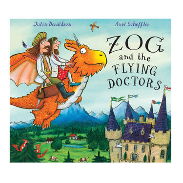 The Gruffalo: ZOG AND THE FLYING DOCTORS (HARDBACK)