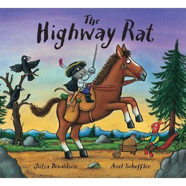 Donaldson and Scheffler: The Highway Rat (Hardback)