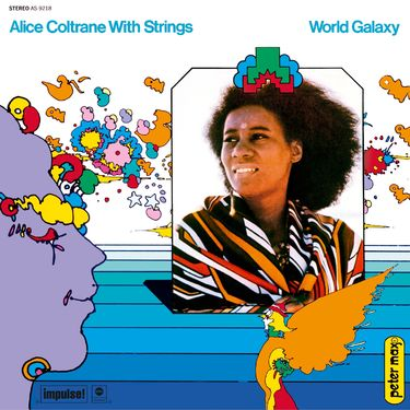 Alice Coltrane: World Galaxy