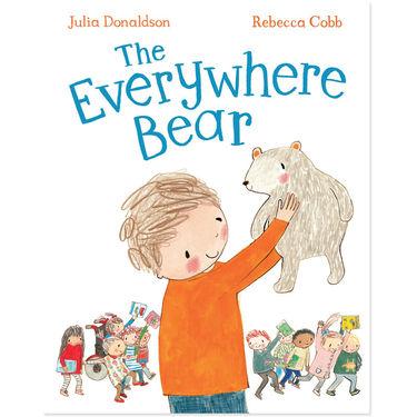 Julia Donaldson: The Everywhere Bear