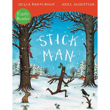 Donaldson and Scheffler: Stick Man - Early Reader (Paperback)