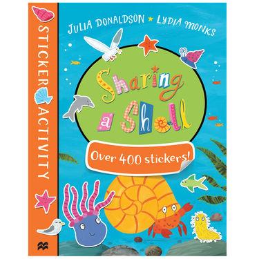 Julia Donaldson: Sharing A Shell Sticker Book