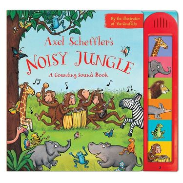 Axel Scheffler: Noisy Jungle - A Counting Sound Book (Hardback)