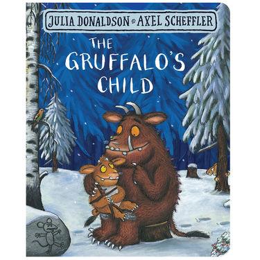 Julia Donaldson: The Gruffalo's Child (Board Book Edition)