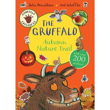 Donaldson and Scheffler: Gruffalo Explorers: The Gruffalo Autumn Nature Trail (Paperback)