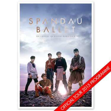 Spandau Ballet: Soul Boys Of the western World 2015 Tour Programme