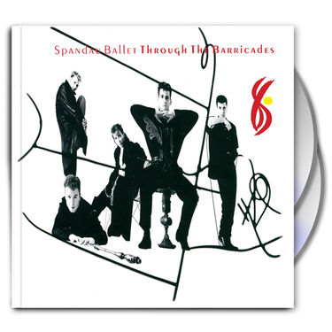 Spandau Ballet: Through The Barricades Special Expanded Remastered Anniversary Deluxe Edition