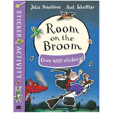 Donaldson and Scheffler: Room on the Broom Sticker Book