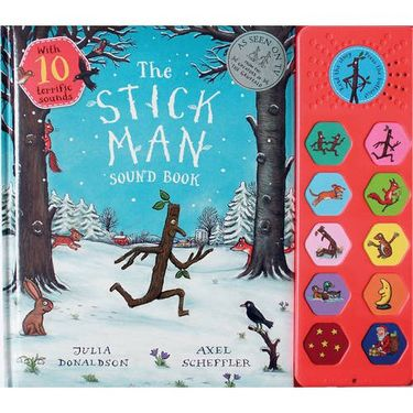 Donaldson and Scheffler: The Stick Man Sound Book (Hardback)