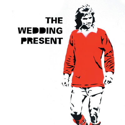 The Wedding Present: George Best 30