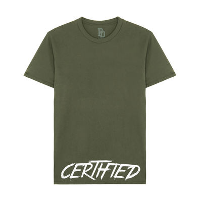 I Play Dirty: CERTIFIED Military Green T-shirt
