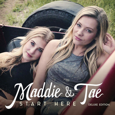 Maddie & Tae: Start Here (Signed Deluxe)
