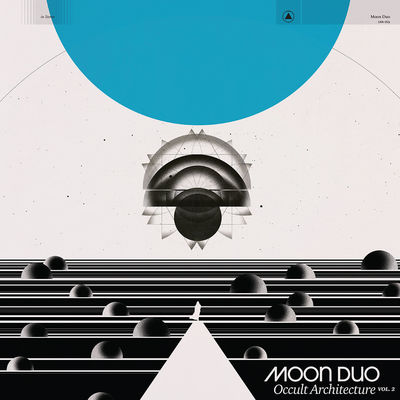 Moon Duo: Occult Architecture Vol.2