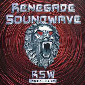 Renegade Soundwave: 1987 - 1995