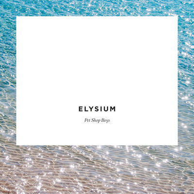 Pet Shop Boys: Elysium