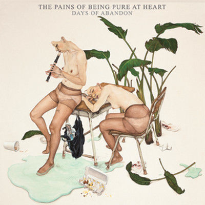 The Pains Of Being Pure At Heart: Days of Abandon