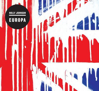 Holly Johnson: Europa