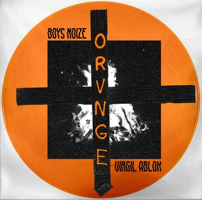 Boys Noize: Orvnge: Orange Vinyl 12