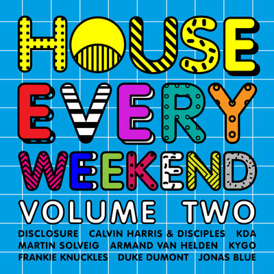 This Is: House Every Weekend Volume Two