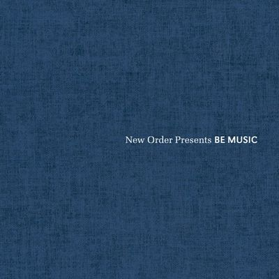 Various Artists: New Order Presents BE MUSIC