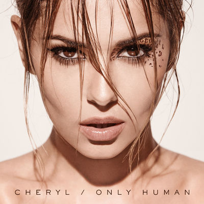 cheryl: Only Human CD Album