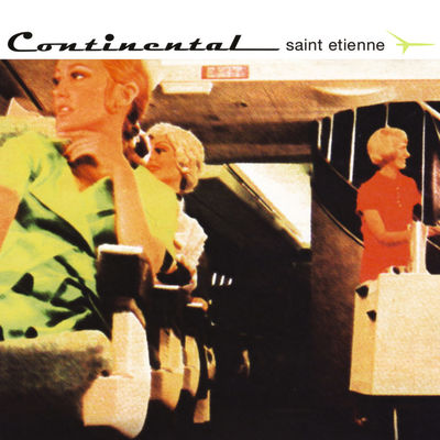 Saint Etienne: Continental: Deluxe Edition