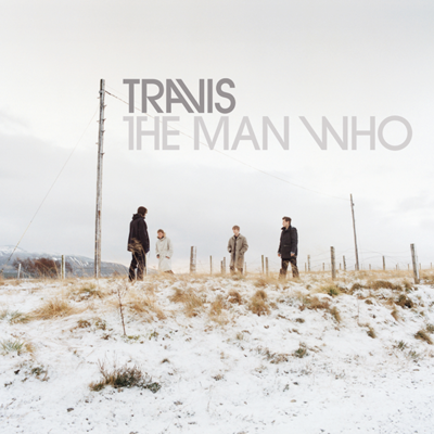 Travis: The Man Who (20th Anniversary Edition)
