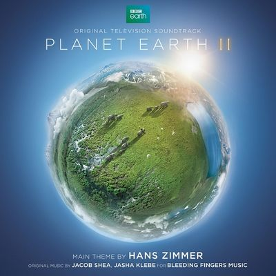 Hans Zimmer: Planet Earth II - Original Television Soundtrack