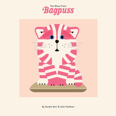 Sandra Kerr & John Faulkner: The Music from Bagpuss