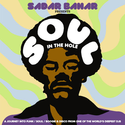 Various Artists: Sadar Bahar presents Soul In The Hole