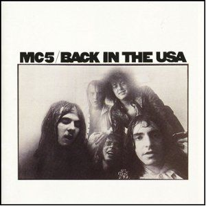 MC5: Back In The USA