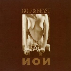 Non / Boyd Rice: God & Beast