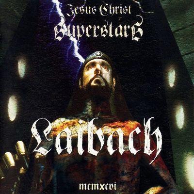Laibach: Jesus Christ Superstars