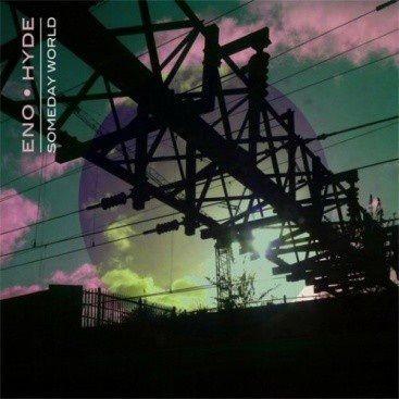 Eno · Hyde: Someday World