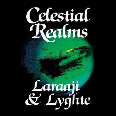 Laraaji & Lyghte: Celestial Realms