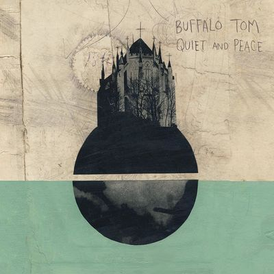 Buffalo Tom: Quiet and Peace