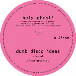 Holy Ghost!: Dumb Disco Ideas