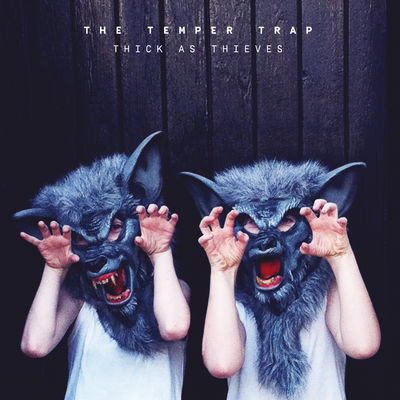 The Temper Trap: Thick As Thieves: Signed