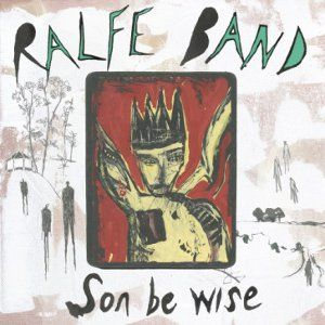 Ralfe Band: Son Be Wise: Signed