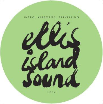 Ellis Island Sound: Intro, Airborne, Travelling