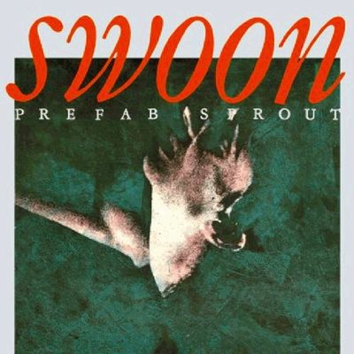 Prefab Sprout: Swoon [2019 Remaster]