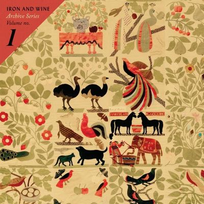 Iron and Wine: Archive Series: Volume No. 1