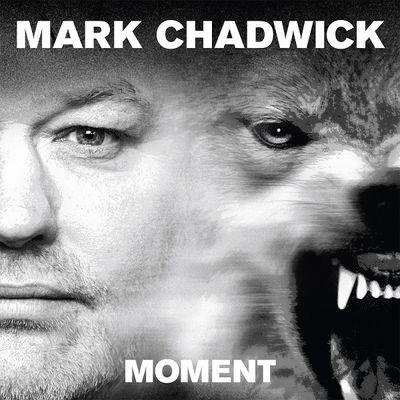Mark Chadwick: Moment