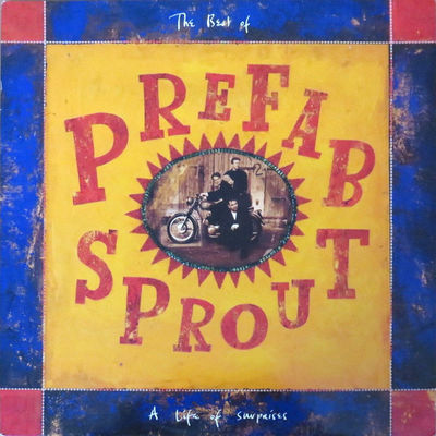 Prefab Sprout: A Life of Surprises [2019 Remaster]