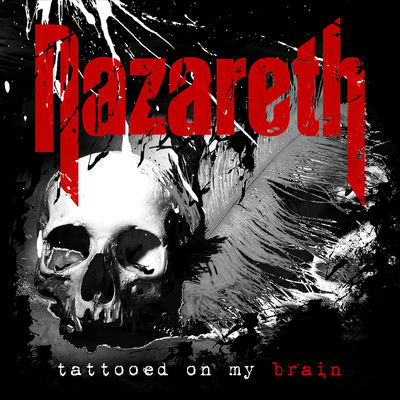 Nazareth: Tattooed On My Brain