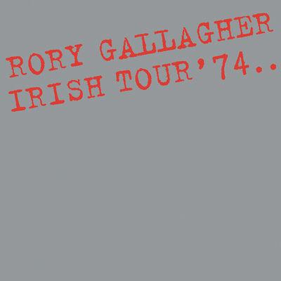 Rory Gallagher: Irish Tour '74